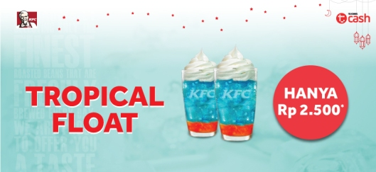promo tcash kfc 2 tropical float ramadan